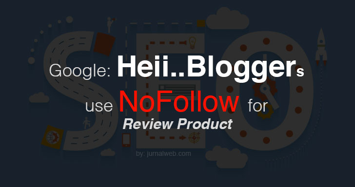 google blogger use nofollow link for review product